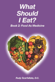 What Should I eat? Book 2. Food as Medicine